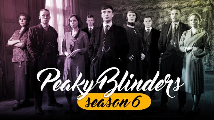1620553170 Peaky Blinders Season 6 Release Date New Season Updates