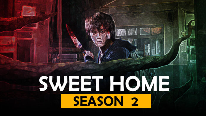 1621013882 Is Sweet Home Season 2 is going to happen prior
