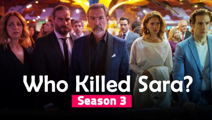1621493686 Who Killed Sara Season 3 Will there be a