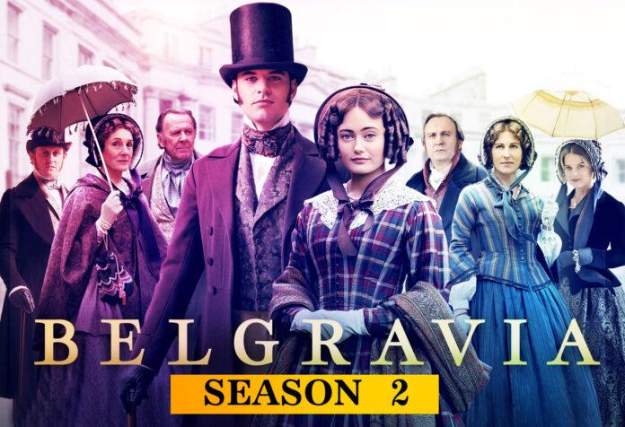 Belgravia Season 2 Is it Possible Release Date