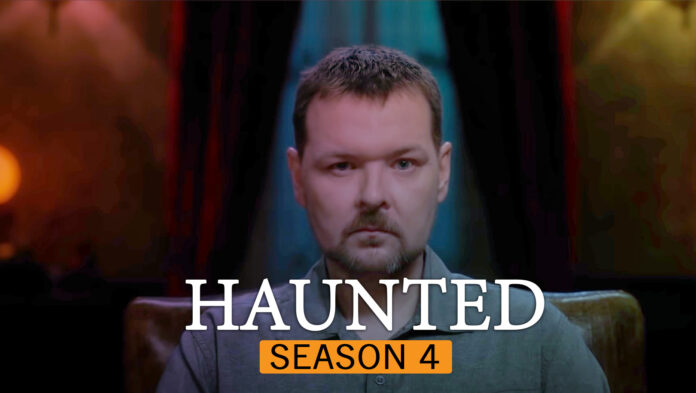 Haunted Season 4 Release Date and Everything We Know