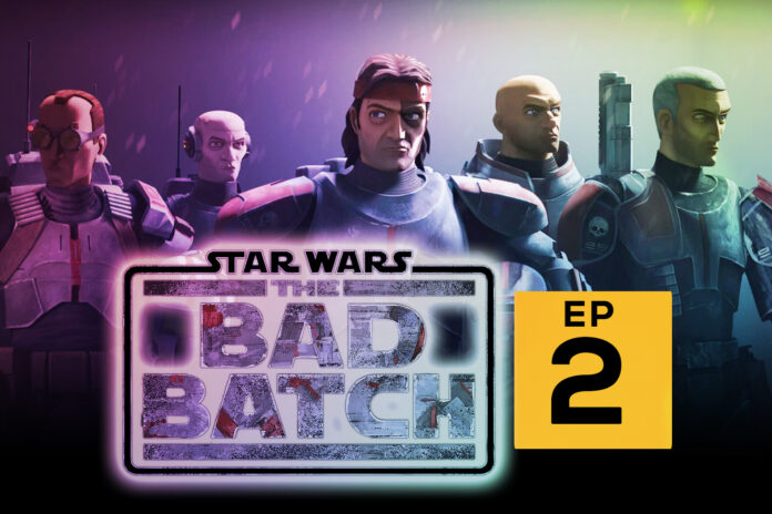 Star Wars The Bad Batch Episode 2 Release Date and