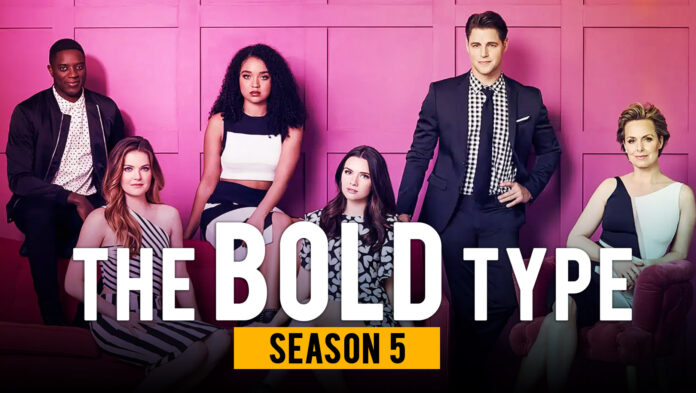 The Bold Type Season 5 Release Date cast plot and